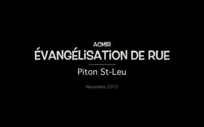 Evangélisation dans les rues de Piton St-Leu
